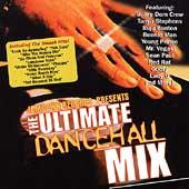 The Ultimate Dancehall Mix by Various Artists