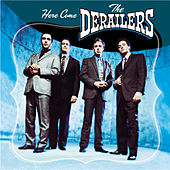Here Come The Derailers by Derailers