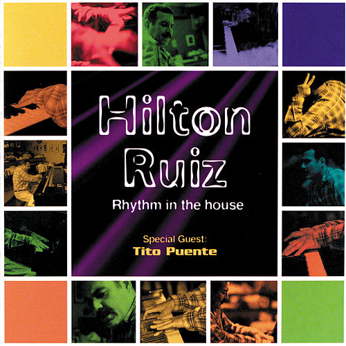 Play & Download Rhythm In The House by Hilton Ruiz | Napster