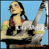 Play & Download La Cantina by Lila Downs | Napster