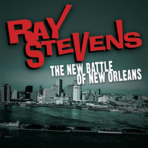 Play & Download The New Battle Of Orleans by Ray Stevens | Napster