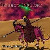 Desert Walker by Frost-RAVEN