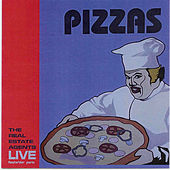 Pizzas (Live in Paris) by The Real Estate Agents