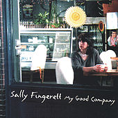 Play & Download My Good Company by Sally Fingerett | Napster