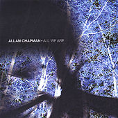 Play & Download All We Are by Allan Chapman | Napster