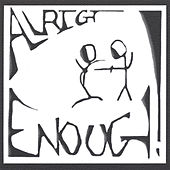Play & Download Enough by Allright! | Napster