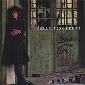 Play & Download Ghost Town Girl by Sally Fingerett | Napster