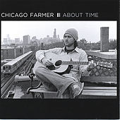 Play & Download About Time by Chicago Farmer | Napster