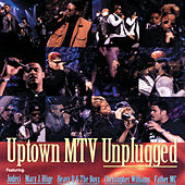 Uptown MTV Unplugged by Various Artists
