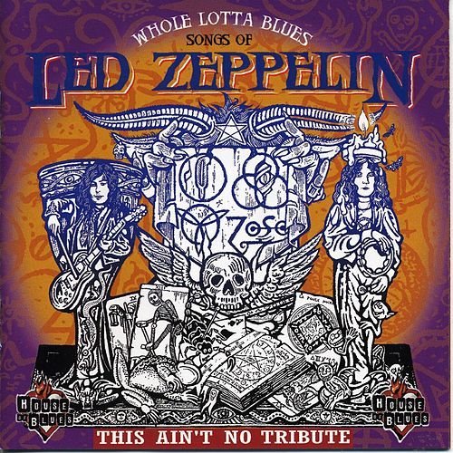 Play & Download Whole Lotta Blues: Songs of Led Zeppelin by Walter