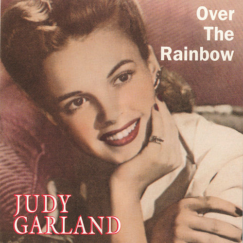 Over The Rainbow (MCA Special) by Judy Garland