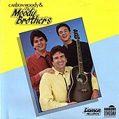 Play & Download The Moody Brothers by The Moody Brothers | Napster