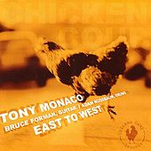 Play & Download East to West by Tony Monaco | Napster