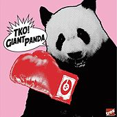 Play & Download T.K.O. EP by Giant Panda | Napster