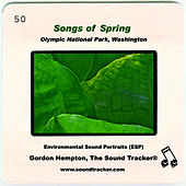 Play & Download Songs of Spring by Gordon Hempton | Napster