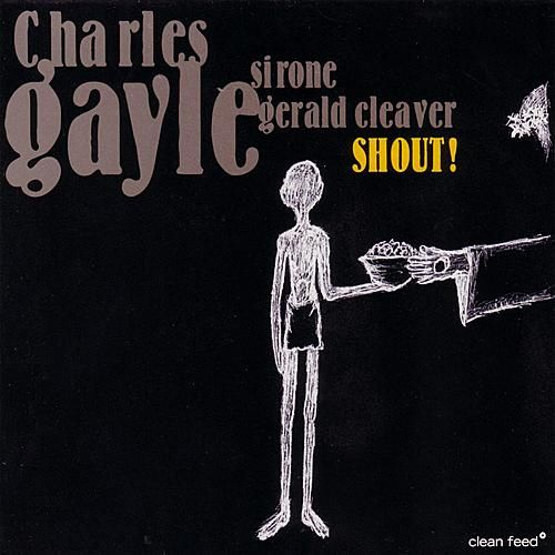 Play & Download Shout by Charles Gayle | Napster