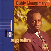 Play & Download Here Again by Buddy Montgomery | Napster