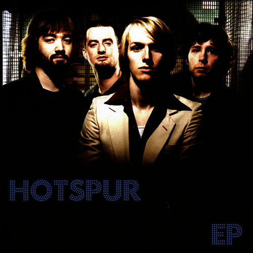 Play & Download Hotspur EP by Hotspur | Napster