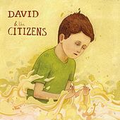 Play & Download David & the Citizens by David & the Citizens | Napster
