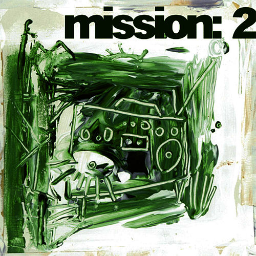 Play & Download Mission 2 by Crown City Rockers | Napster
