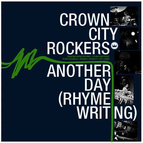 Play & Download Another Day (Rhyme Writing) by Crown City Rockers | Napster