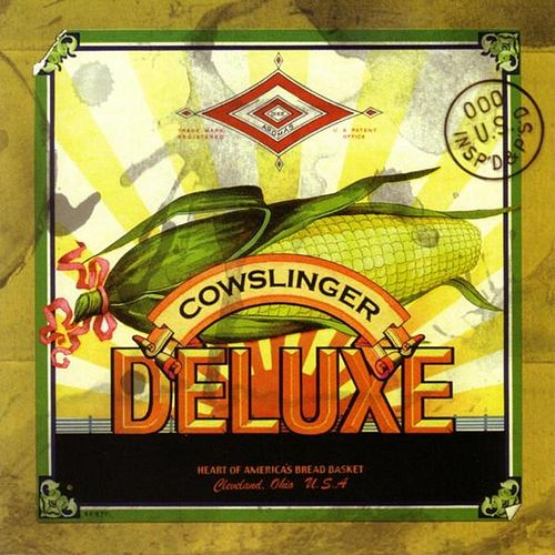 Cowslinger Deluxe by The Cowslingers