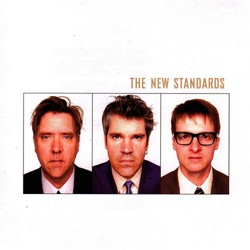 Play & Download The New Standards by The New Standards | Napster
