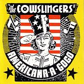 Americana A Gogo by The Cowslingers