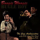 Boogie Woogie Bugle Boy by US Army Field Band Jazz Ambassadors