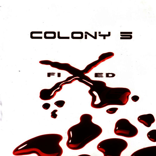 Play & Download Fixed by Colony 5 | Napster