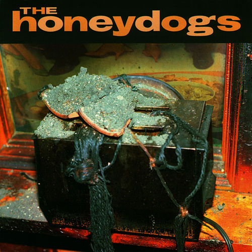 Play & Download The Honeydogs by The Honeydogs | Napster