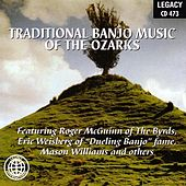 Play & Download Traditional Banjo Music Of The Ozarks by Various Artists | Napster