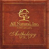 All Natural, Inc. - Anthology Vol. 1 by Various Artists