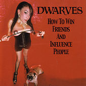 How To Win Friends And Influence People by Dwarves