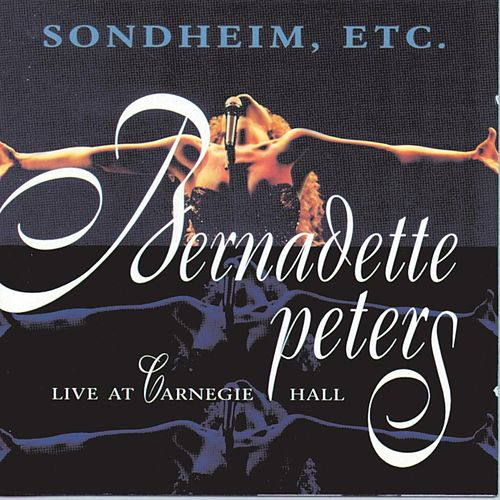 Play & Download Live - At Carnegie Hall by Bernadette Peters | Napster