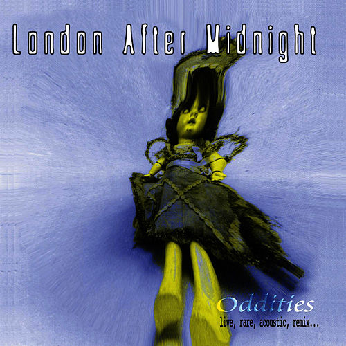 Play & Download Oddities by London After Midnight | Napster