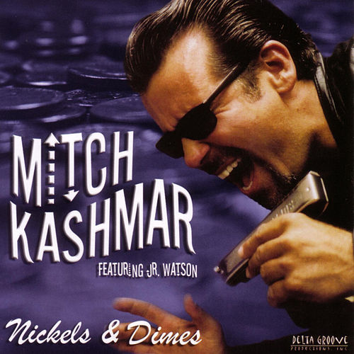 Play & Download Nickels & Dimes by Mitch Kashmar | Napster