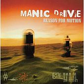 Reason For Motion by Manic Drive