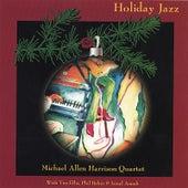 Holiday Jazz by Michael Allen Harrison