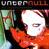 Play & Download The Failure Epiphany by Unter Null | Napster