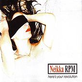 Play & Download Here's Your Revolution by Neikka RPM | Napster