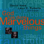 Play & Download God Has Done Marvelous Things by David Haas | Napster