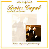 Play & Download Latin Rhythms For Dancing by Xavier Cugat | Napster
