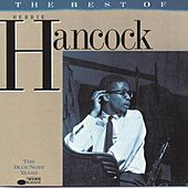 Play & Download The Best Of Herbie Hancock: The Blue Note Years by Herbie Hancock | Napster
