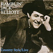 Country Style/Live At The Second Fret by Ramblin' Jack Elliott