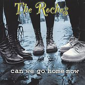 Play & Download Can We Go Home Now by The Roches | Napster