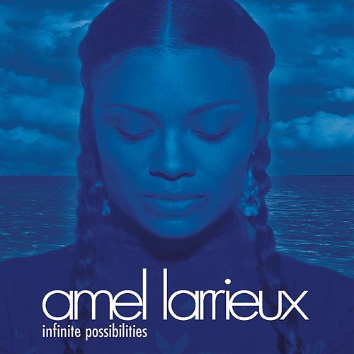 Play & Download Infinite Possibilities by Amel Larrieux | Napster