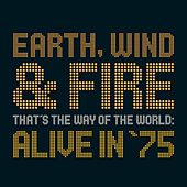 Play & Download That's The Way Of The World: Alive in '75 by Earth, Wind & Fire | Napster