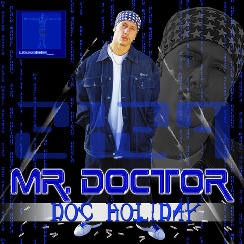 Play & Download Doc Holiday by Mr. Doctor | Napster