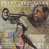 Play & Download World On A String--Legendary 1957 Sessions by Henry